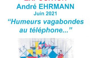 Exposition Humeurs Vagabondes au téléphone – Andre Ehrmann
