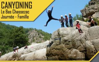 Canyoning - Le Bas Chassezac - Journée famille avec le BMAM
