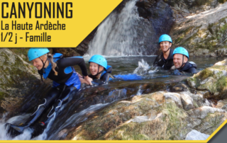 Canyoning - La Haute Ardèche - 1/2 journée famille avec le BMAM