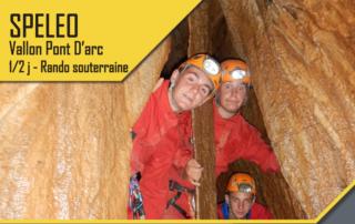 Spéléo - Vallon Pont d'Arc- 1/2 journée Rando souterraine avec le BMAM