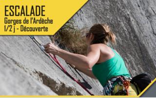 Escalade - Gorges de l'Ardèche - 1/2 Journée Découverte avec le BMAM